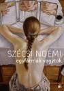 szecsi_noemi-egyformak_vagytok